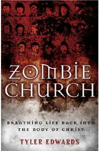 Zombie Church by Tyler Edwards
